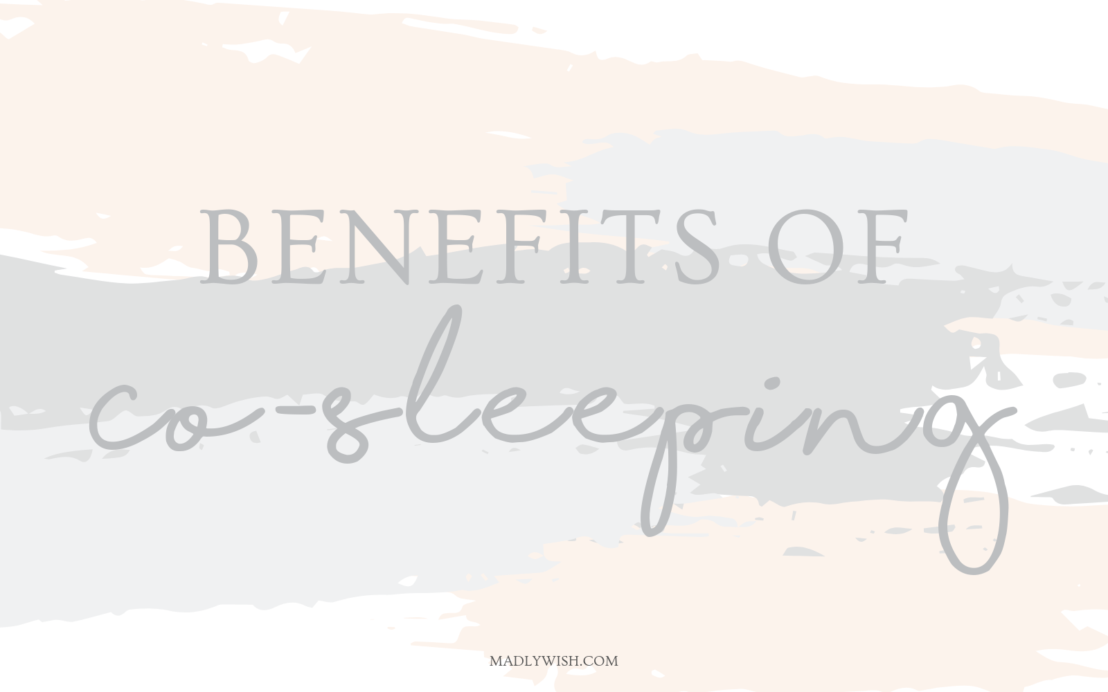 Health Benefits of Co-Sleeping