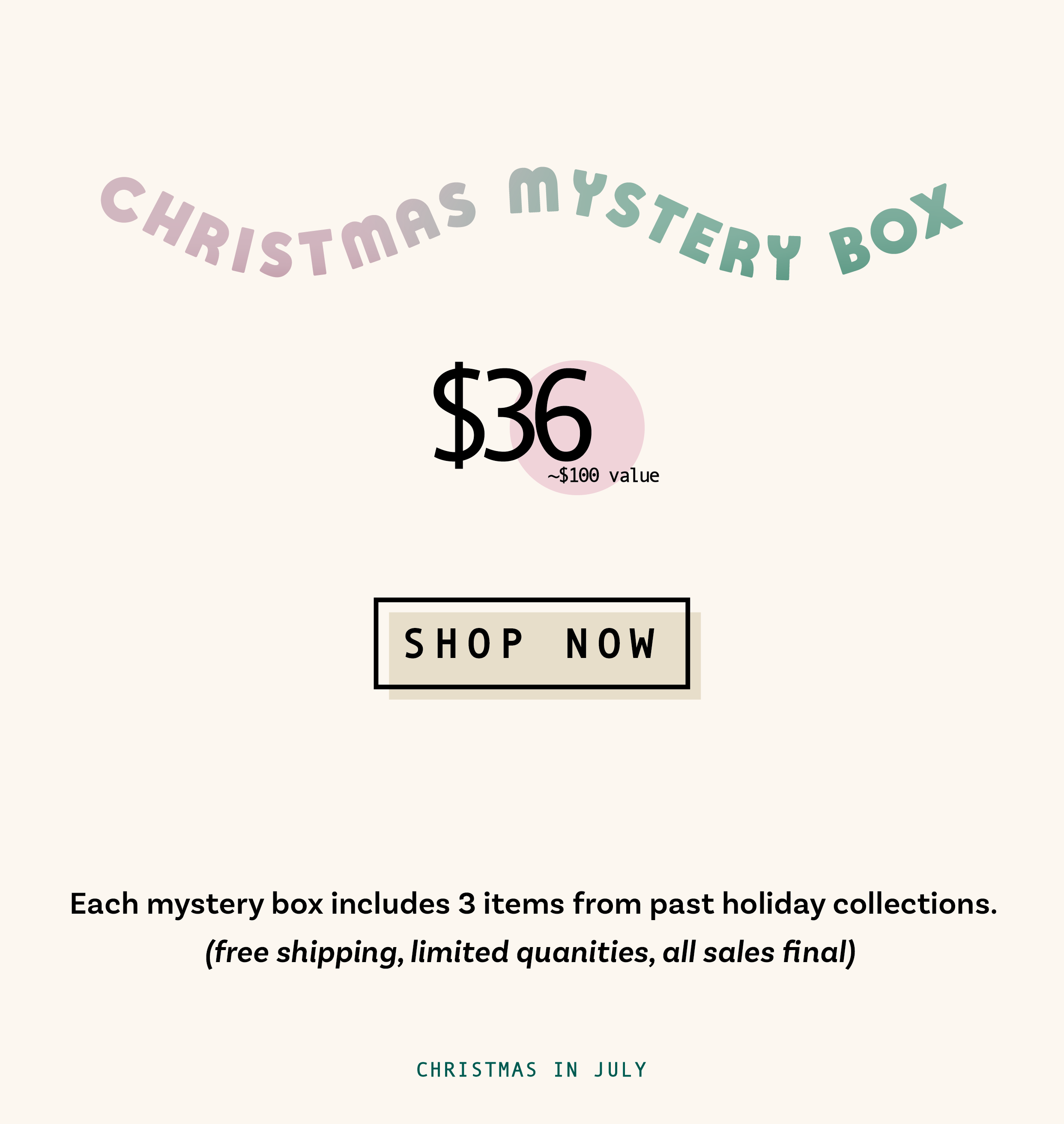 Grab a Christmas Mystery Box before they sell out.