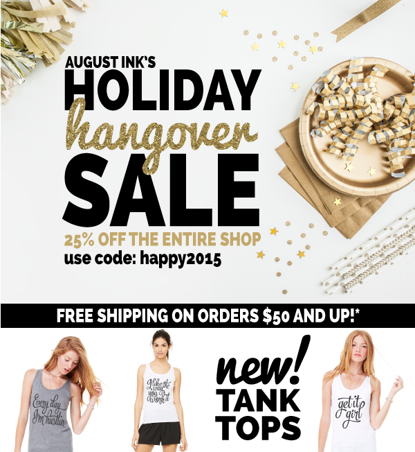 August Ink Holiday Hangover Sale!