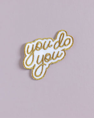 You Do You Iron On Patch Patches August Ink