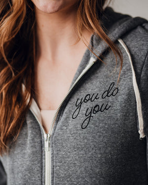 You Do You Zip Hoodie womens August Ink