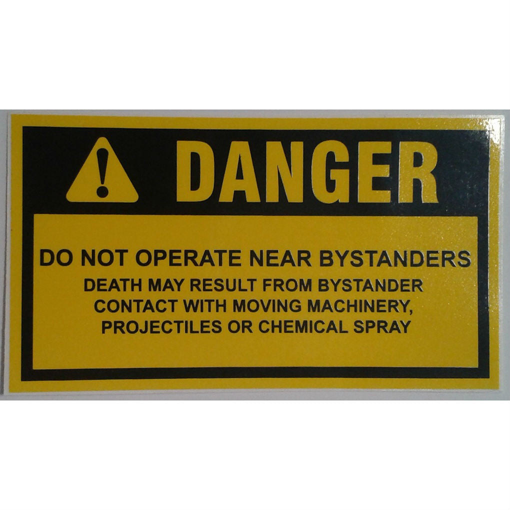 DECAL WARNING DO NOT OPERATE NEAR BYSTANDERS SL005