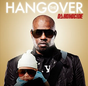 "DJ HOMICIDE ""HANGOVER"" MIX CD"