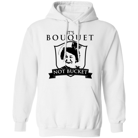 Hyacinth - It's Bouquet Not Bucket! - Black Text - Hoodie