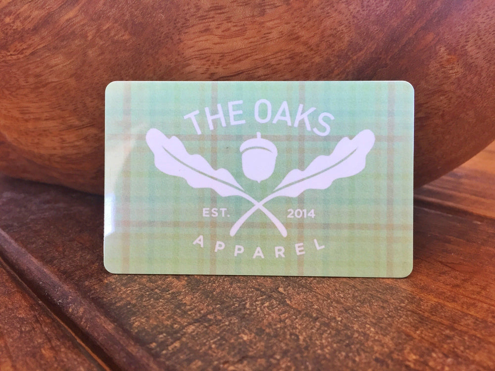 The Oaks Apparel Gift Cards