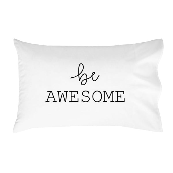 be Awesome Pillowcases - Standard Size Pillowcase(1 20x30 inch, Black) Graduation Gifts College Fun Pillowcases Dorm Room Accessories