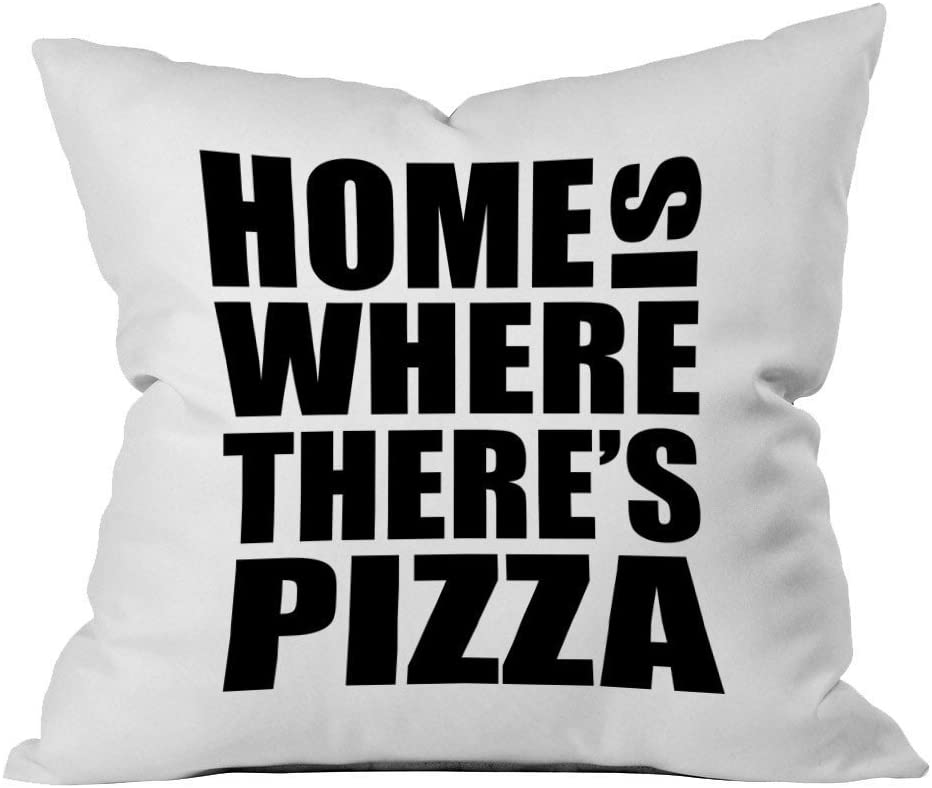 Home Is Where There's Pizza Pillowcase