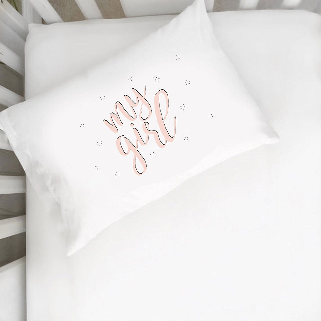 My Girl Pillowcase (One 14x20.5 Toddler Size Pillow Case) Kids Room Decor Birthday Presents Girlfriend Gifts