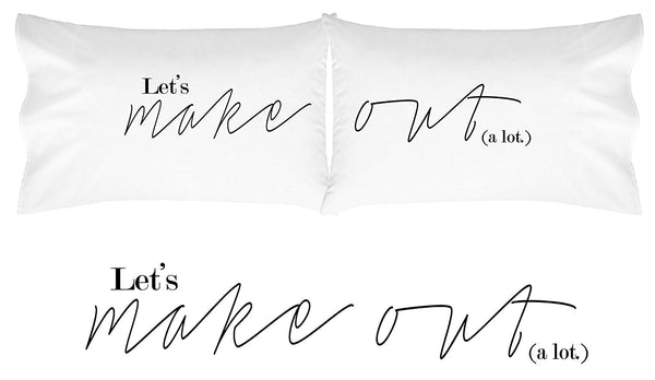Lets Make Out Pillow Cases His and Hers Pillowcases For Couples