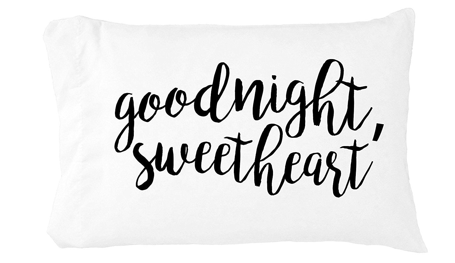 Goodnight, Sweetheart Pillowcase