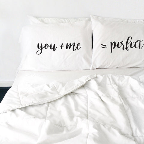 You plus Me Equals Perfect Pillowcase Set (Two 20x30 Standard Pillow Case) Couples Gifts For Her - Wedding Decoration - Anniversary Gift Birthday Present