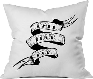 """Call Your Mom"" Throw Pillow Cover"