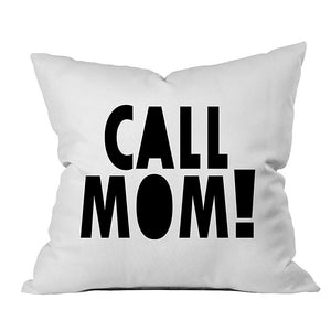 Call Mom Pillow Case MORE COLORS