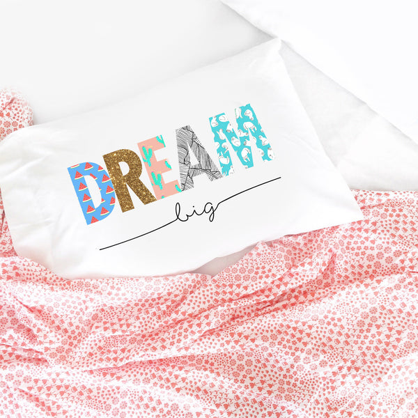 Dream Big Kids Pillowcase - (1 20x30 Inch Pillowcase)