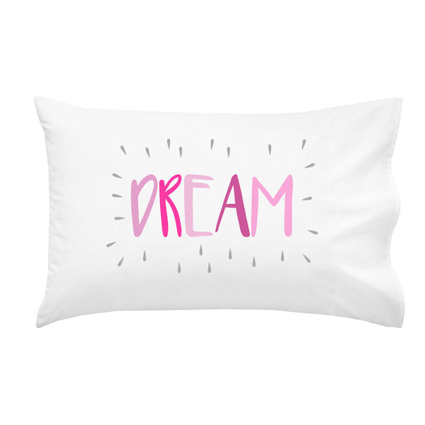Dream Colorful Pillowcase (Multiple Sizes & Colors)