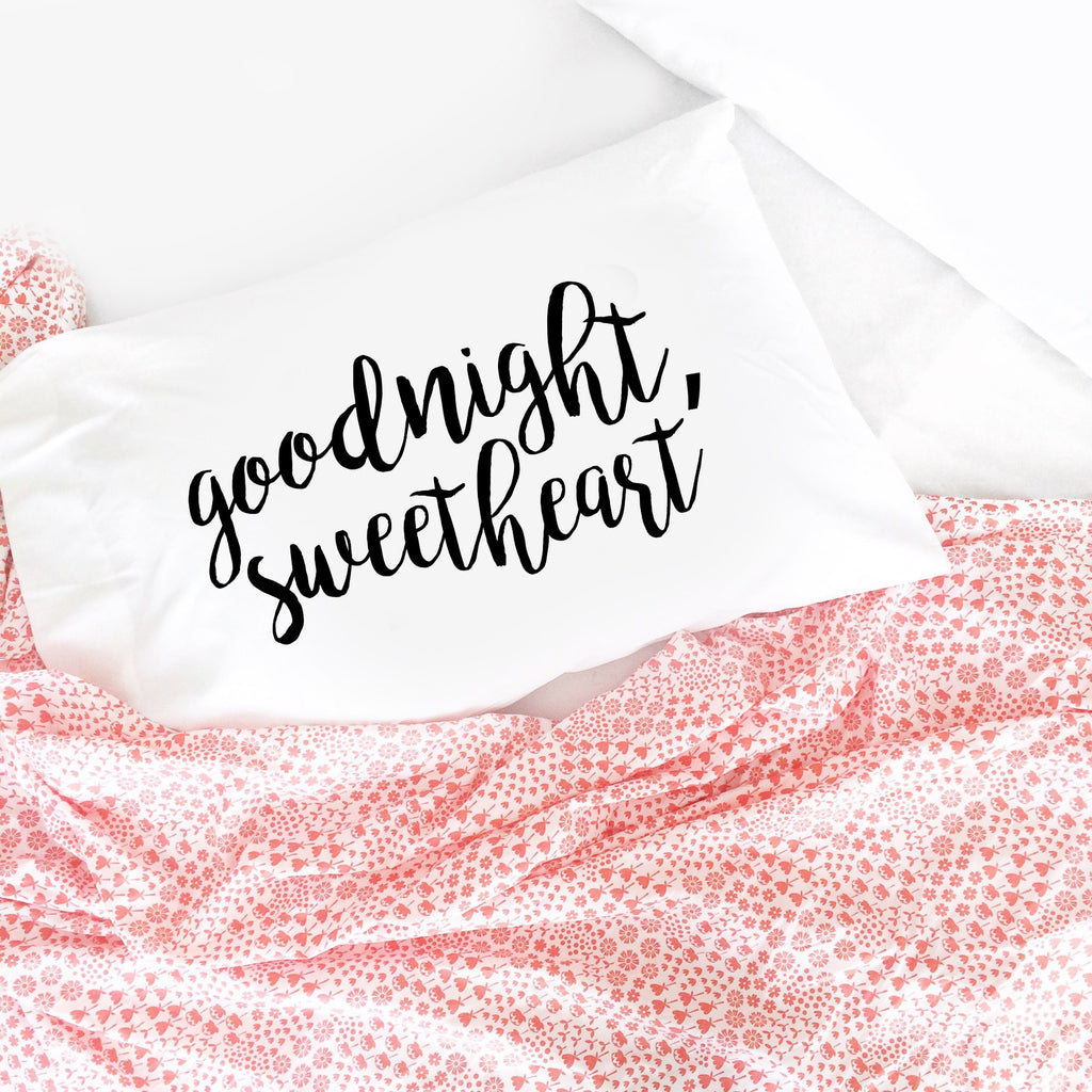 Goodnight, Sweetheart Standard Pillowcase
