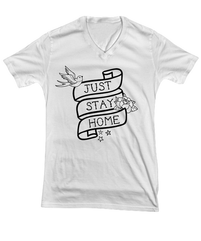 Just Stay Home Big Tattoo-Style Unisex Funny Coronavirus V-Neck