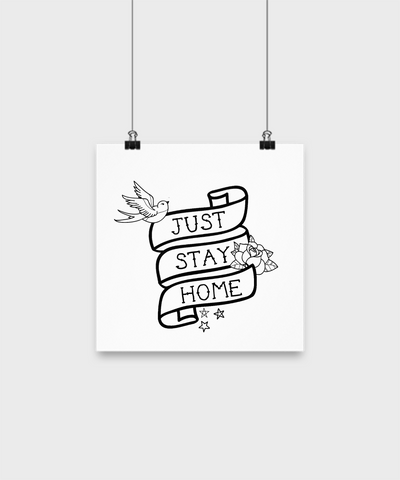 Just Stay Home Tattoo-Style Funny Coronavirus Poster