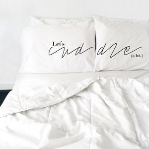 Lets Cuddle Pillow Cases His and Hers Pillowcases For Couples
