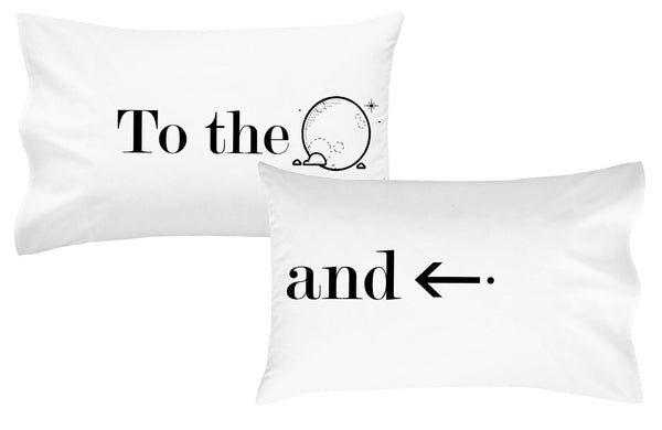 To The Moon and Back Pillow Case
