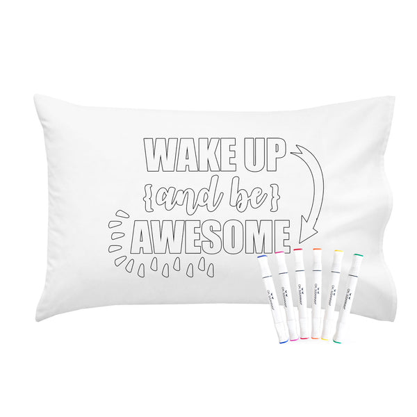 Wake Up and be Awesome Pillowcase With Markers Standard Size 20X30""