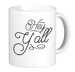 Hey Yall Coffe Mug - Coffe Mug (1 11 oz, White)