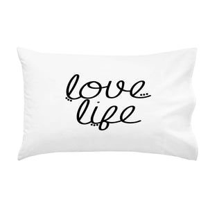 Love Life Pillow Case 20x30""