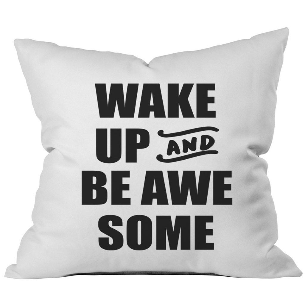 Wake Up and Be AwesomeTM Block 18x18 Inch Throw Pillow Cover