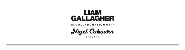 Liam Gallagher x Nigel Cabourn