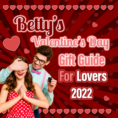 Betty's Valentine's Day Gift Guide