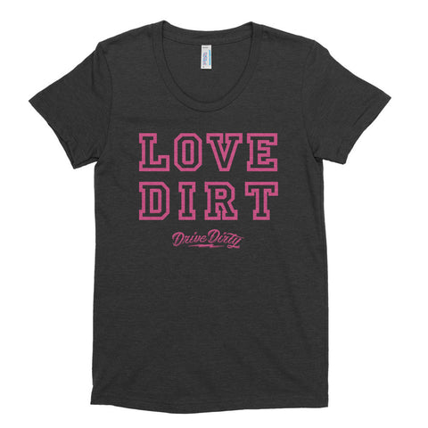 Love Dirt Vintage Ladies Tee