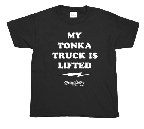 My Tonka Truck Is Lifted Boys Tee