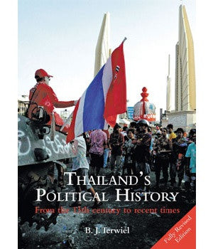 Thailand's Political History From the 13th Century to Recent Times