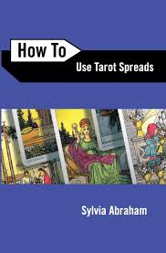 How To Use Tarot Spreads (How To Series)