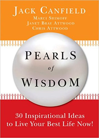Pearls of Wisdom: 30 Inspirational Ideas to Live your Best Life Now