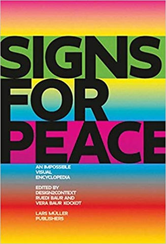 Signs for Peace: An Impossible Visual Encyclopedia