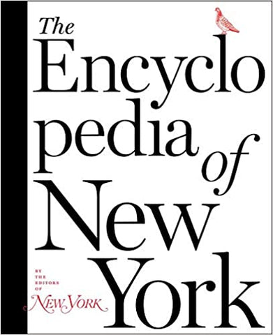 The Encyclopedia of New York by New York Magazine