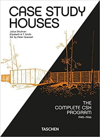 Case Study Houses. the Complete CSH Program 1945-1966. by Elizabeth A. T. Smith (40th Anniversary Edition)
