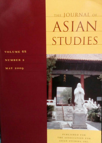The journal of Asian studies Vol.68 No.2 MAY 2009