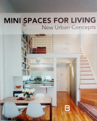 MINI  SPACES FOR LIVING NEW URBAN CONCEPTS