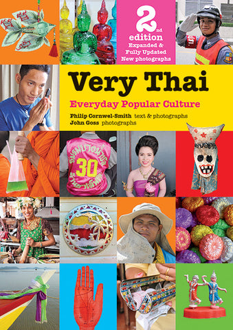 VERY THAI (2nd Edition Expanded & Fully Updated New Photographs)