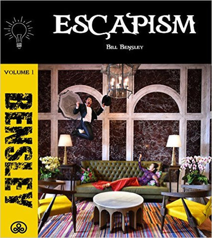 ESCAPISM Volume 1 by Bill Bensley