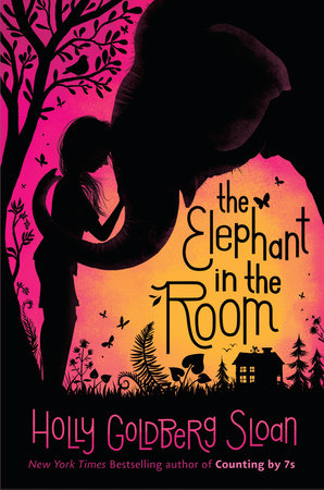 The Elephant in the Room by Holly Goldberg Sloan