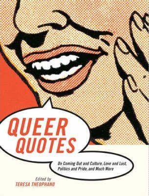 Queer Quotes by Teresa Theophano