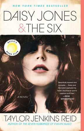 Daisy Jones & The Six A NOVEL By TAYLOR JENKINS REID