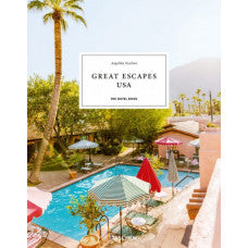 Great Escapes North America. The Hotel Book. 2021 Edition