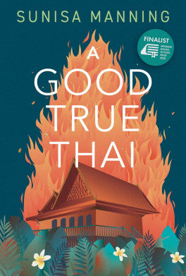 A Good True Thai by Sunisa Manning