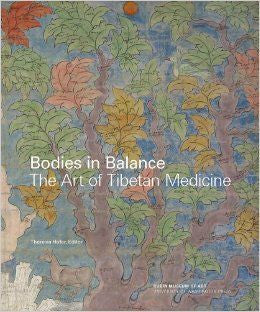 Bodies in Balance The Art of Tibetan Medicine