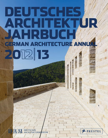 Deutsches Architektur Jahrbuch 2012/13 German Architecture Annual 2012/13