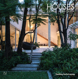 Houses by Thai Architects: Dwelling Performances  (Li-Zenn)